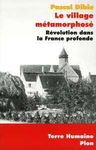 Le village métamorphosé - Révolution dans la France profonde.pdf