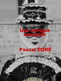 Pascal Doré - Une intrigue masquée.