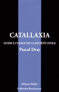 Pascal Dray - Catallaxia.