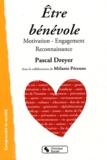 Pascal Dreyer - Etre bénévole - Motivation, Engagement, Reconnaissance.