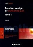 Pascal Dupont - Exercices corrigés de mathématiques - Tome 2.