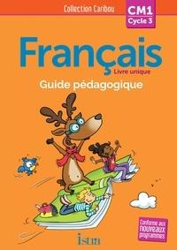 Pascal Dupont et Sophie Raimbert - Français CM1 Caribou - Guide pédagogique. 1 CD audio