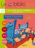Pascal Dupont et Sylvie Mangeot - Le Bibliobus n° 13 CP/CE1 Cycle 2 Parcours de lecture de 4 oeuvres littéraires : Les Trois Petits Cochons ; Comment le chien devint l'ennemi du chat ; Ca mange quoi un dragon ? ; Guillaume super poète.