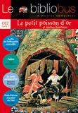 Pascal Dupont et Jean de La Fontaine - Le Bibliobus n° 16 CE2 Cycle 3 Parcours de lecture de 4 oeuvres complètes : La fin de l'effroyable crocodile ; Fables ; Le Petit poisson d'or ; Petit-Féroce n'a peur de rien.