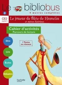 Pascal Dupont - Le Bibliobus n° 8 CE2 : Le joueur de flûte de Hamelin - Cahier d'activités.