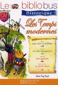 Pascal Dupont - Les temps modernes CM cycle 3 - Louis XIII et Richelieu ; Les trois mousquetaires ; Don Quichotte ; La plante tueuse.