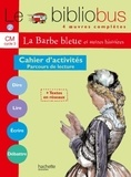 Pascal Dupont - Parcours de lecture de 4 oeuvres littéraires CM - Cahier d'activités.
