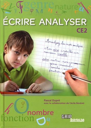 Pascal Dupré - Ecrire Analyser au CE2.