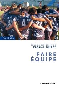 Pascal Duret - Faire équipe.