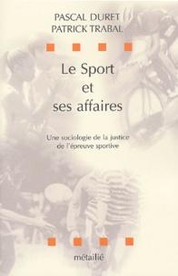 Lemememonde.fr Le sport et ses affaires. Une sociologie de la justice de l'épreuve sportive Image