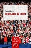 Pascal Duret - Sociologie du sport.