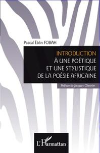 Introduction à une poétique et une stylistique de la poésie africaine.pdf