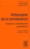 Pascal Engel - Philosophie de la connaissance - Croyance, connaissance, justification.