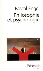 Philosophie et psychologie - Pascal Engel |