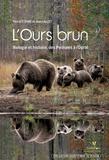 Pascal Etienne et Jean Lauzet - L'ours brun - Biologie et histoire, des Pyrénées à l'Oural.