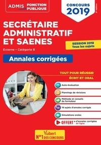 Pascal Eynard et René Guimet - Concours Secrétaire administratif et SAENES - Annales corrigées.