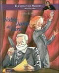 Pascal Fardet et Christophe Ronus - Berlioz & Hugo - Notre-Dame de Paris. 1 CD audio