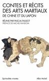 Pascal Fauliot - Contes et récits des arts martiaux de Chine et du Japon.