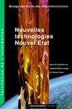 Pascal Faure et Danielle Bahu-Leyser - Nouvelles technologies, nouvel État.