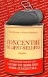 Pascal Fioretto et Vincent Haudiquet - Concentré de best-sellers - Pastiches.