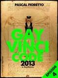 Pascal Fioretto - Gay Vinci Code 2013 - Episode 4.