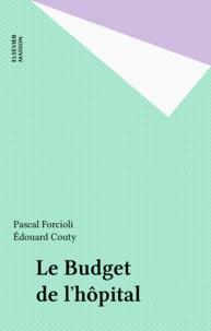 Pascal Forcioli - Lebudget de l'hôpital.