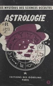 Pascal Forthuny - Les mystères des sciences occultes (5). Astrologie.