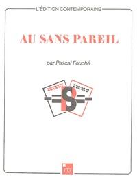 Pascal Fouché - Au sans pareil.