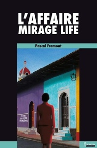 Pascal Framont - L'affaire mirage life.
