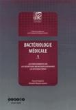 Pascal Fraperie et Marielle Maye-Lasserre - Bactériologie médicale - Tome 1, Les prélèvements ORL, les sécrétions bronchopulmonaires, les mycobactéries.