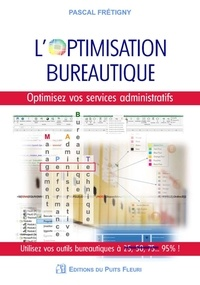 Pascal Frétigny - L'optimisation bureautique.