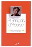 Pascal Frey - François d'Assise - Une pensée par jour.