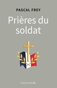 Manuels en ligne à télécharger Prières du soldat