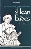 Pascal Frey - Une expérience spirituelle avec saint Jean Eudes.