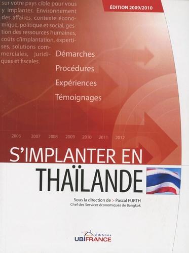 Pascal Furth - S'implanter en Thaïlande.