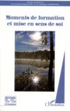 Pascal Galvani - Moments de formation et mise en sens de soi.