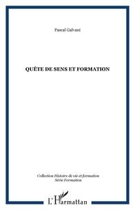 Pascal Galvani - Quête de sens et formation - Anthropologie du blason et de l'autoformation.