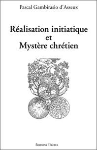Réalisation initiatique et mystère chrétien.pdf