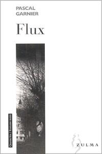 Pascal Garnier - Flux.