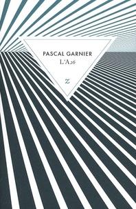 Pascal Garnier - L'A26.