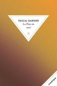 Pascal Garnier - La place du mort.