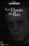 Pascal Garnier - Les hauts du bas.