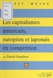 Pascal Gauchon - Les capitalismes américain, européen et japonais en compétition.