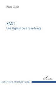 Kant - Une sagesse pour notre temps.pdf