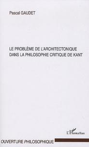 Le problème de larchitectectonique dans la philosophie critique de Kant.pdf