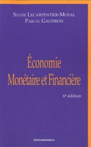 Pascal Gaudron et Sylvie Lecarpentier-Moyal - Economie monétaire et financière.