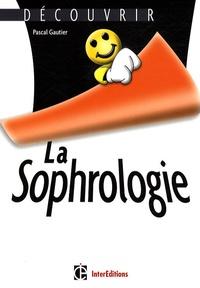Pascal Gautier - La sophrologie.