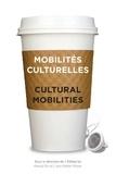 Pascal Gin et Walter Moser - Mobilités culturelles - Cultural Mobilities.