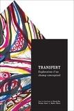 Pascal Gin et Nicolas Goyer - Transfert - Exploration d'un champ conceptuel.