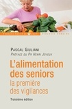 Pascal Giuliani - L'alimentation des seniors - La première des vigilances.